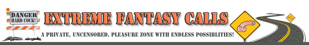 Extreme Phone Sex Fantasy Calls header image